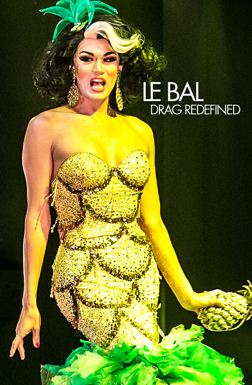 Le Bal | Drag Drained