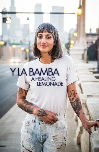 Y La Bamba | A Healing Lemonade